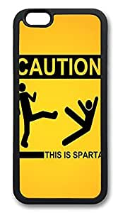 iPhone 6 Cases, Sign Caution This Is Sparta Funny Durable Soft Slim TPU Case Cover for iPhone 6 4.7 inch Screen (Does NOT fit iPhone 5 5S 5C 4 4s or iPhone 6 Plus 5.5 inch screen) - TPU Black