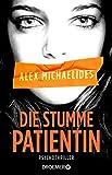 Books : Die stumme Patientin: Psychothriller