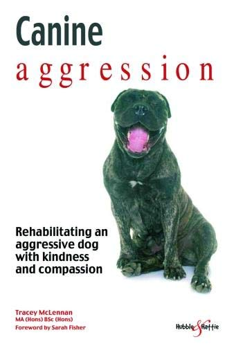Canine-Aggression-Rehabilitating-an-aggressive-dog-with-kindness-and-compassion