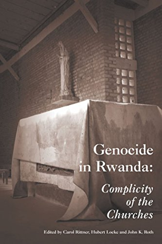 Genocide in Rwanda: Complicity of the Churches (Paragon House Books on Genocide and the Holocaust)