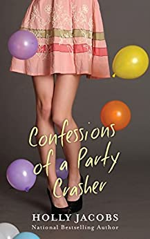 Confessions of a Party Crasher by [Jacobs, Holly]