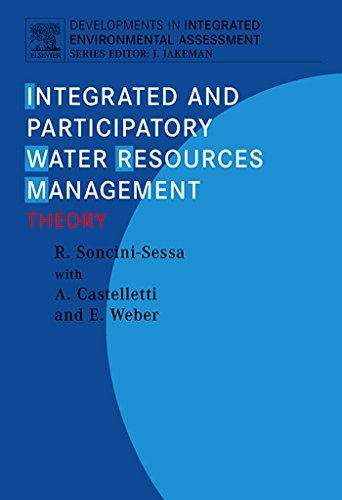 - Integrated and Participatory Water Resources Management - Theory (Developments in Integrated Environmental Assessment)