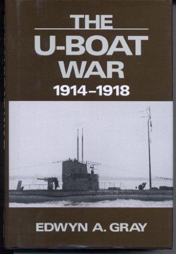 The U-Boat War, 1914-1918
