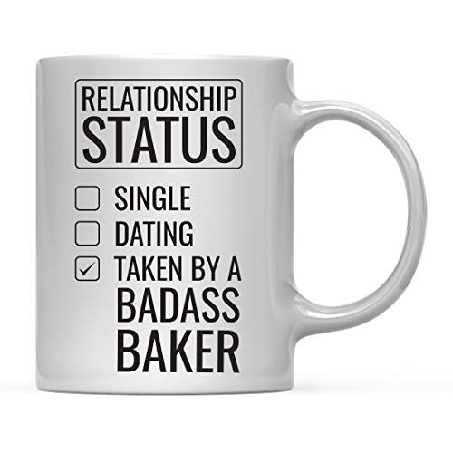 Andaz Press 11oz. Coffee Mug Gag Gift, Relationship Status Taken by a Badass Baker, 1-Pack, Includes Gift Box, Funny Christmas Birthday Husband Wife Girlfriend Boyfriend Present Ideas (Bakers Christmas Ideas Gift For)