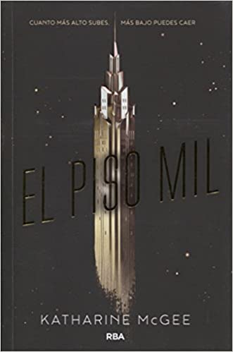 El piso mil (Spanish Edition) (Thousandth Floor) (Spanish) Paperback – December 2, 2016