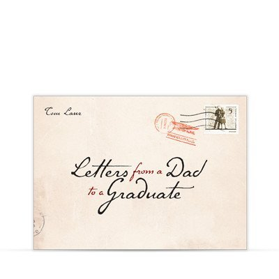 Download Letters From a Dad to a Graduate ebook