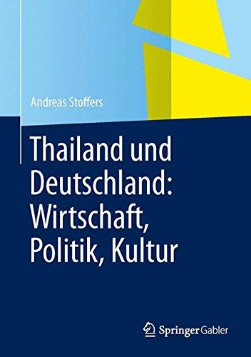 Thailand und Deutschland: Wirtschaft, Politik, Kultur
