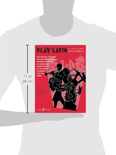 Play Latin Trumpet: All-Time Hits from Latin America (Faber Edition: Play Latin)