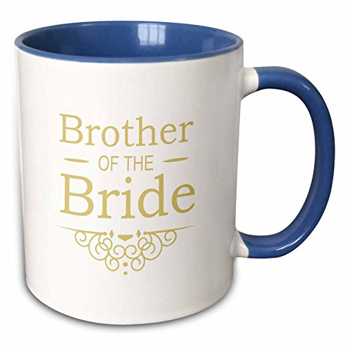 3dRose InspirationzStore Occasions - Brother of the Bride for gold Wedding - part of matching marriage party ceremony set - fancy swirls - 15oz Two-Tone Blue Mug (mug_151577_11)