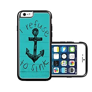 RCGrafix Brand refuse-to-sink-anchor-quote iPhone 6 Case - Fits NEW Apple iPhone 6