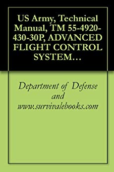 US Army, Technical Manual, TM 55-4920-430-30P, ADVANCED FLIGHT CONTROL SYSTEM, (AFCS), BENCH TEST SET, (NSN 4920-01-121-0602),