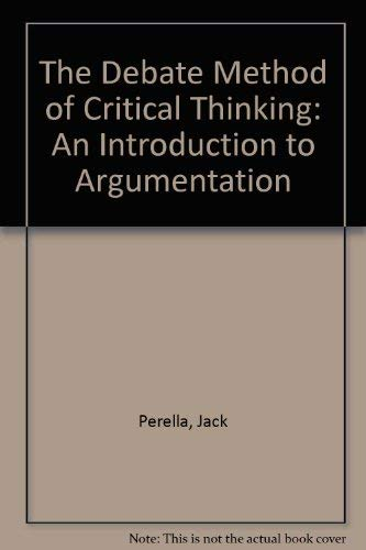 The debate method of critical thinking: An introduction to argumentation