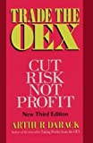 img - for Trade the Oex: Cut Risk, Not Profit by Arthur Darack (1995-03-04) book / textbook / text book