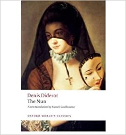 Book [ The Nun (Oxford World's Classics (Paperback)) [ THE NUN (OXFORD WORLD'S CLASSICS (PAPERBACK)) ] By Diderot, Denis ( Author )Nov-01-2008 By Diderot, Denis ( Author ) 2008 ]