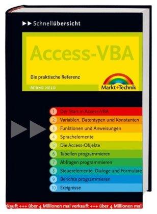 Access-VBA: Die praktische Referenz (Schnellübersichten)