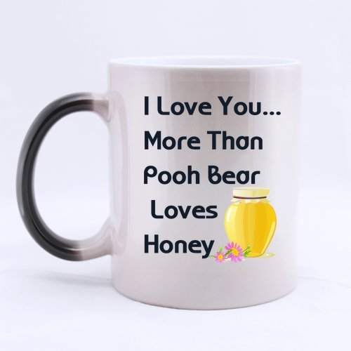 Romantic Valentine's Day Gifts Love Quotes/Saying I Love You More Than Pooh Bear Loves Honey Tea/Coffee/Wine Cup 100% Ceramic 11-Ounce Morphing Mug