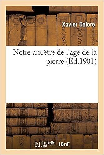 Ebook Descargar Libros Gratis Notre Ancêtre De L'âge De La Pierre De PDF A PDF