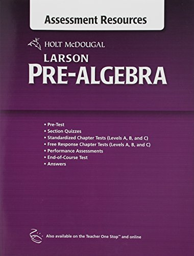 Holt McDougal Larson Pre-Algebra: Common Core Assessment Resources with Answers