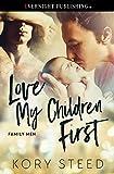 Love My Children First (Family Men)