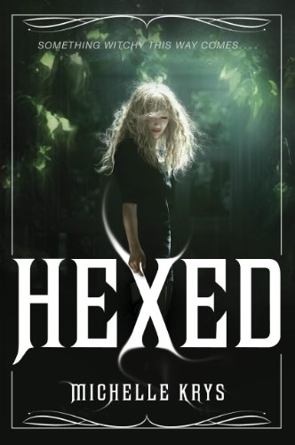 Hexed by [Krys, Michelle]