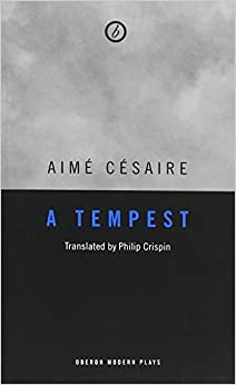 Book A Tempest: Based on Shakeskpeare's the Tempest : Adaptation for a Black Theatre (Modern Play)