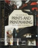 The History of Prints and Printmaking from Dürer to Picasso, Ferdinando Salamon, 0070544603