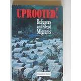 Uprooted!, Elizabeth G. Ferris, 0377003190