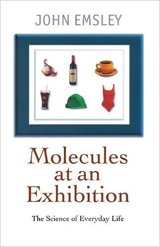Molecules at an Exhibition: Portraits of Intriguing Materials in Everyday Life: Amazon.es: John Emsley: Libros en idiomas extranjeros