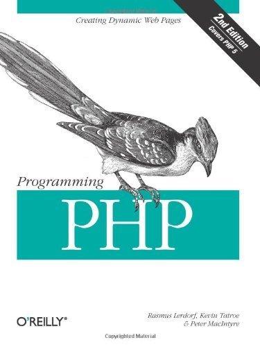 Programming PHP by Rasmus Lerdorf (2006-05-08)