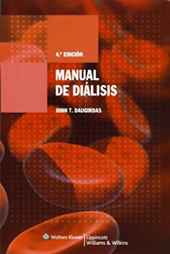 manual de di lisis spanish edition 9788496921023 medicine rh amazon com Dialisis Renal Urinary Dialisis
