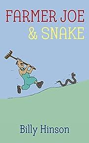 Farmer Joe & Snake: A Tale of Unlikely Friends
