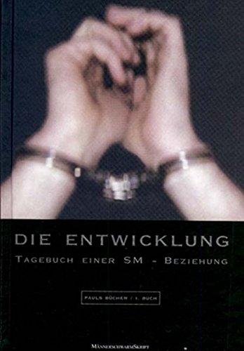 Pauls Bücher: Buch.1, Die Entwicklung: Bd 1