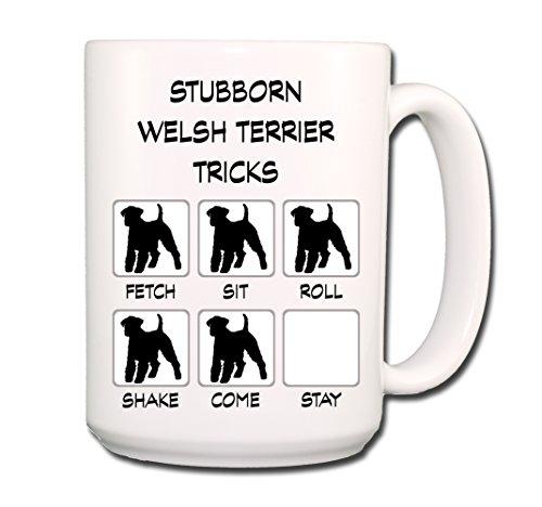 (Welsh Terrier Stubborn Tricks Coffee Tea Mug 15 oz)