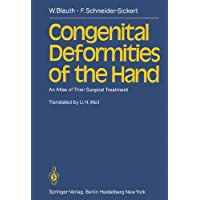 Congenital Deformities of the Hand: An Atlas of Their Surgical Treatment