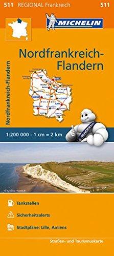 Michelin Nordfrankrankreich - Flandern: Straßen- und Tourismuskarte 1:200.000 (MICHELIN Regionalkarten)