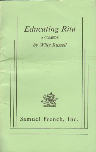 Educating Rita: A Comedy (Samuel French, Inc.)