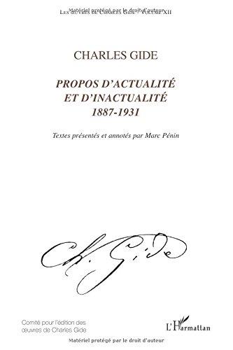 Read Online Charles Gide (vol. XII) Propos d'actualité et d'inactualité 1887-1931 (French Edition) pdf