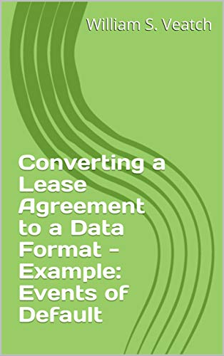 Converting A Lease Agreement To A Data Format Example Events Of