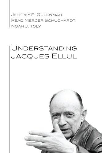 Understanding Jacques Ellul: