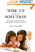 Wise Up and Be the Solution