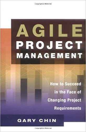 Download Agile Project Management: How to Succeed in the Face of Changing Project Requirements PDF