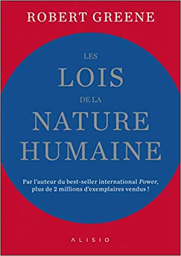 Amazon Fr Les Lois De La Nature Humaine Robert Greene