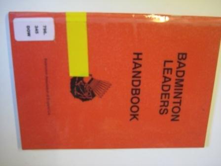 - Badminton leaders handbook