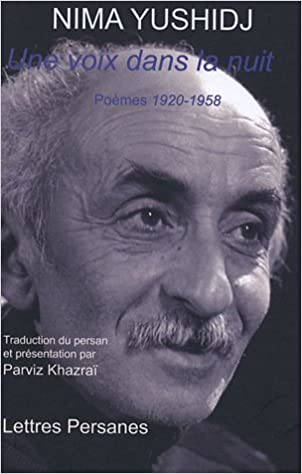 Ebooks gratuits pour ipod touch à télécharger Une voix dans la nuit : Poèmes 1920-1958 by Nima Yushidj 2916012052 en français PDF RTF