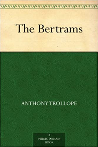 The bertrams kindle edition by anthony trollope reference kindle the bertrams kindle edition by anthony trollope reference kindle ebooks amazon fandeluxe Images