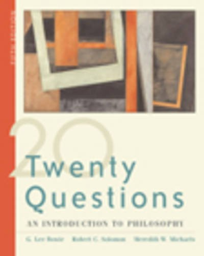 Twenty Questions: An Introduction to Philosophy