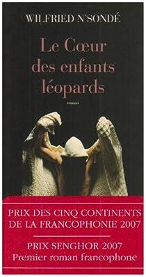 Le Coeur des enfants léopards par N'Sondé