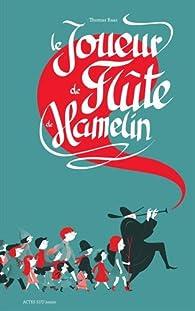 Le Joueur de Flûte de Hamelin par Thomas Baas