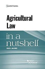Agricultural Law in a Nutshell (Nutshells)