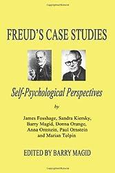 Freud's Case Studies: Self-Psychologial Perspectives